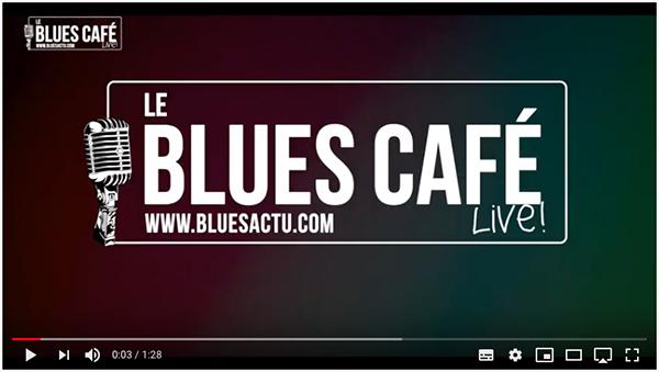 BluesCafeLive Clip2020